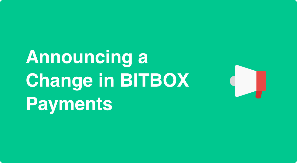 Announcing a Change in BITBOX Payments