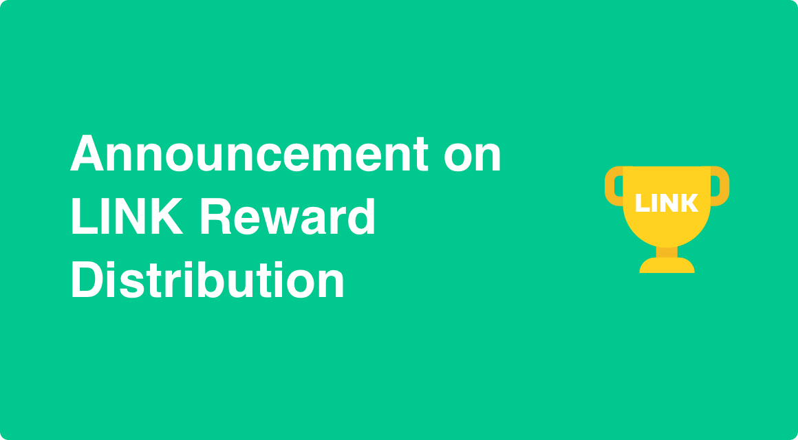 Announcement on LINK Reward Distribution (2021.01.29)